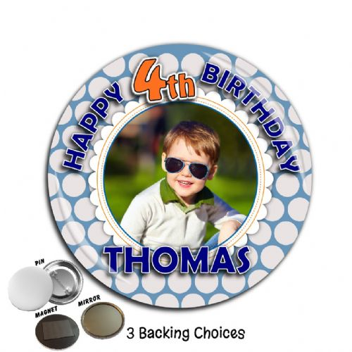 Large 75mm Personalised Blue Spotty Happy Birthday PHOTO Badge N58